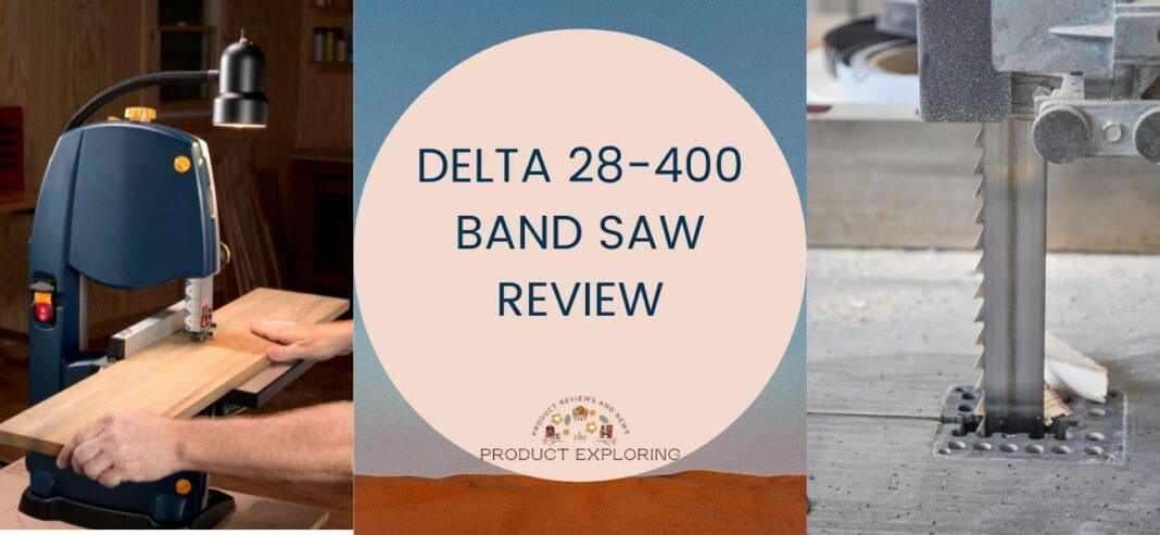 Delta 28-400 Band Saw Review