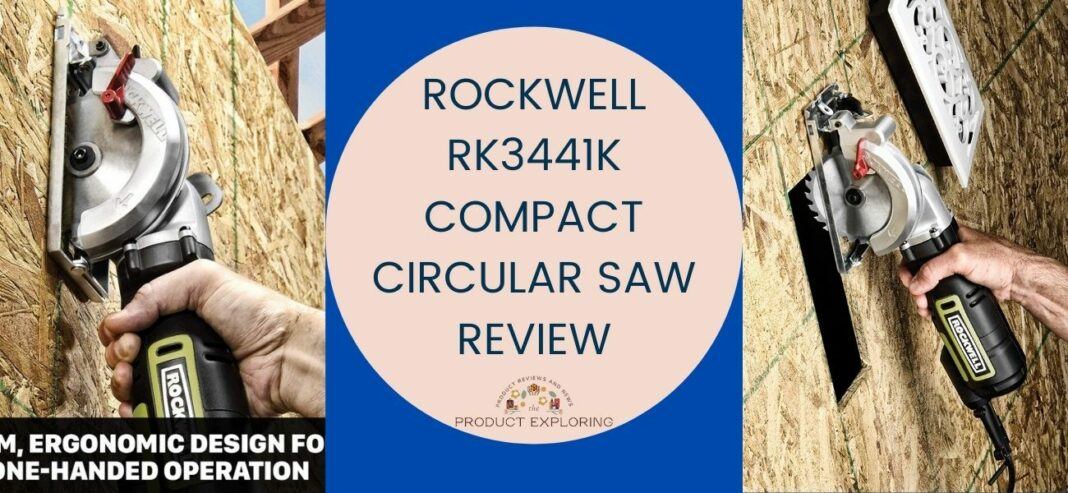 Rockwell RK3441K Compact Circular Saw Review